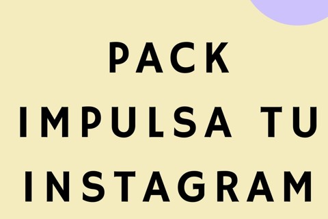 PACK IMPULSA TU INSTAGRAM