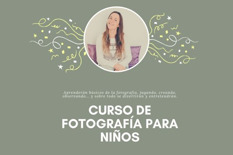 CURSO DE FOTOGRAFIA ONLINE PARA NIÑOS (CASTELLANO)